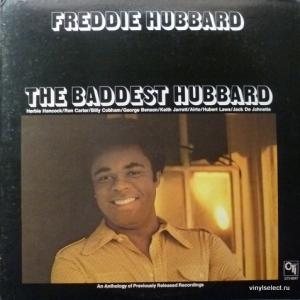 Freddie Hubbard - The Baddest Hubbard (An Anthology Of Previously Released Recordings)