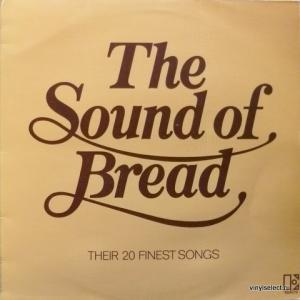 Bread - The Sound Of Bread - Their 20 Finest Songs