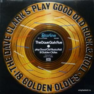 Dave Clark Five, The - Play Good Old Rock & Roll - 18 Golden Oldies