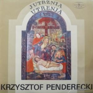 Krzysztof Penderecki - Jutrznia - Utrenja
