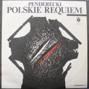 Krzysztof Penderecki - A Polish Requiem