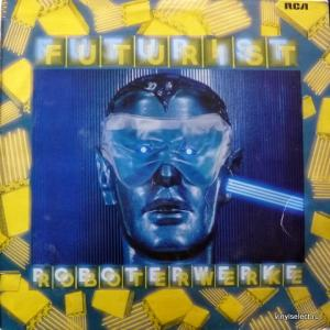 Roboterwerke (ex-Supersempfft) - Futurist