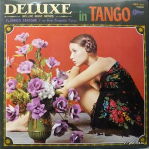 Florindo Sassone Y Su Orquesta Típica - Deluxe In Tango