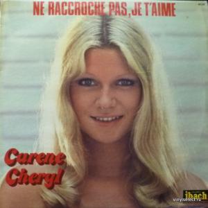 Karen Cheryl - Ne Raccroche Pas, Je T'aime