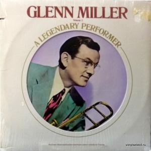 Glenn Miller Orchestra - A Legendary Performer Volume 2