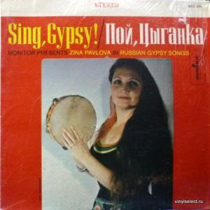 Zina Pavlova (Зина Павлова) - Sing, Gypsy! / Пой, Цыганка