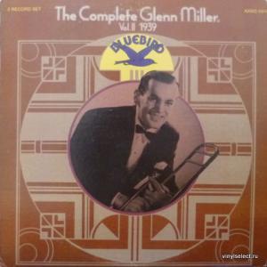 Glenn Miller Orchestra - The Complete Glenn Miller 1939 Vol. II