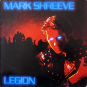 Mark Shreeve - Legion