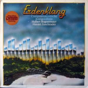 Hubert Bognermayr & Harald Zuschrader - Erdenklang - Computerakustische Klangsinfonie