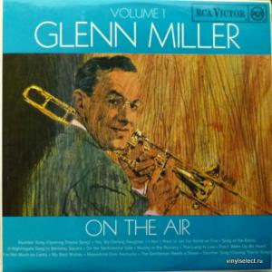 Glenn Miller Orchestra - On The Air Volume 1