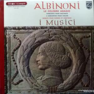 Tomaso Albinoni - I Musici – Le Célèbre Adagio / Concerto Pour Hautbois...