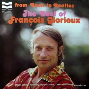 Francois Glorieux - From Bach To Beatles - The Best Of François Glorieux