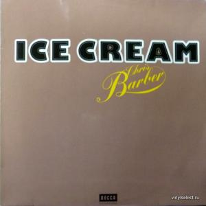 Chris Barber - Ice Cream (Club Edition)