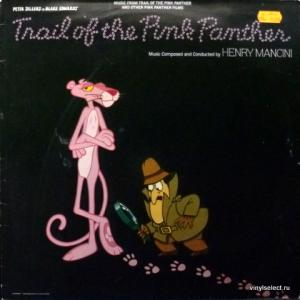 Henry Mancini And His Orchestra - Music From The Trail Of The Pink Panther And Other Pink Panther Films