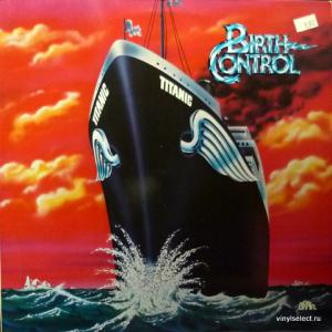 Birth Control - Titanic