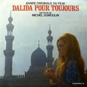 Dalida - Dalida Pour Toujours (Bande Originale Du Film)