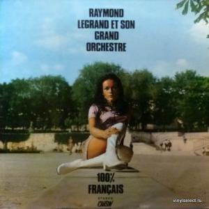 Raymond Legrand - 100% Français