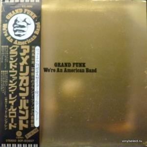 Grand Funk Railroad - We're An American Band (Orange Vinyl)