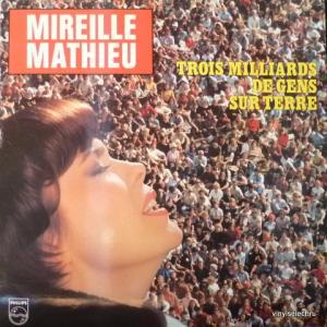 Mireille Mathieu - Trois Milliards De Gens Sur Terre