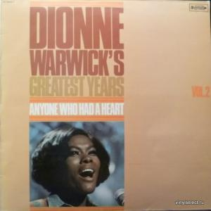Dionne Warwick - Greatest Years Vol.2: Anyone Who Had A Heart