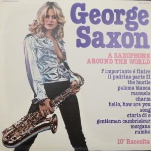 George Saxon - A Saxophone Around The World - 10a Raccolta