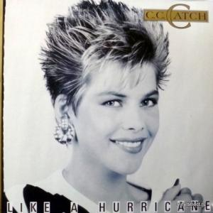 C.C.Catch - Like A Hurricane (Club Edition)