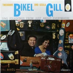 Theodore Bikel And Geula Gill - Theodore Bikel And Geula Gill Sing Folk Songs From Just About Everywhere