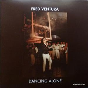 Fred Ventura - Dancing Alone - Demo Tapes From The Vaults 1982-1984