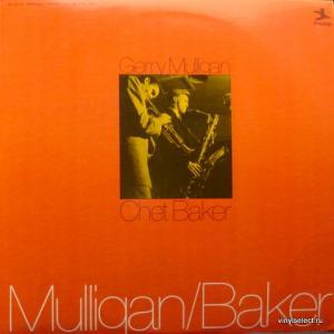 Gerry Mulligan & Chet Baker - Mulligan / Baker