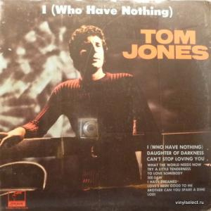 Tom Jones - I (Who Have Nothing)