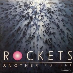 Rockets - Another Future