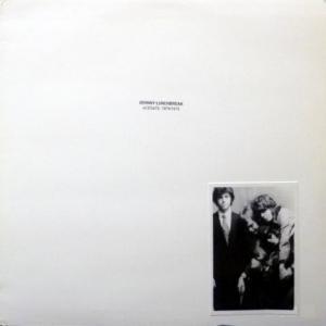 Johnny Lunchbreak - Acetate: 1974/1975
