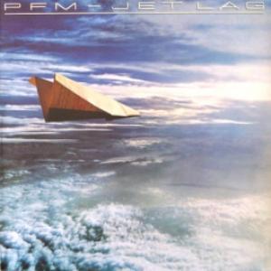 Premiata Forneria Marconi (P.F.M.) - Jet Lag
