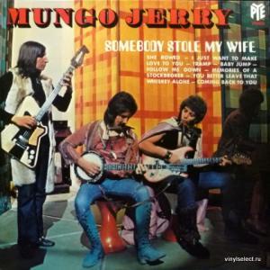 Mungo Jerry - Somebody Stole My Wife