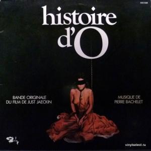 Pierre Bachelet - Histoire D'O - Bande Originale Du Film