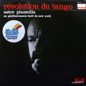 Astor Piazzolla - Révolution Du Tango (Astor Piazzolla Au Philharmonic Hall De New York)