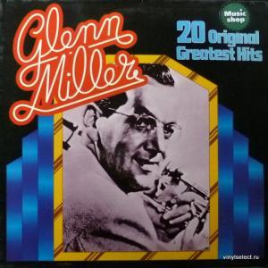 Glenn Miller Orchestra - 20 Original Greatest Hits