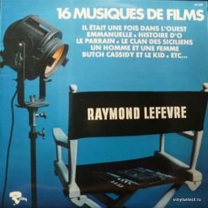 Raymond Lefevre - 16 Musiques De Films