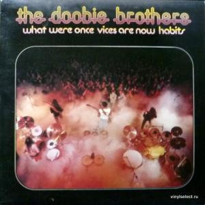 Doobie Brothers, The - What Were Once Vices Are Now Habits (+ Poster!)