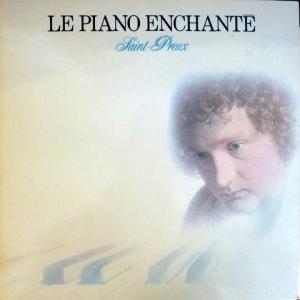 Saint-Preux - Le Piano Enchanté