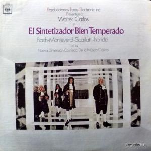 Walter Carlos - El Sintetizador Bien Temperado