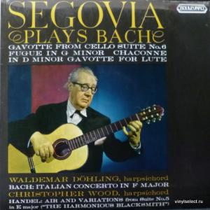 Andres Segovia - Segovia Plays Bach (feat. Waldemar Döhling, Christopher Wood)