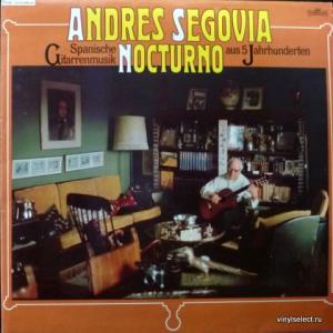 Andres Segovia - Nocturno - Spanische Gitarrenmusik Aus 5 Jahrhunderten (Club Version)
