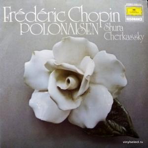 Frederic Chopin - Shura Cherkassky – Polonaisen