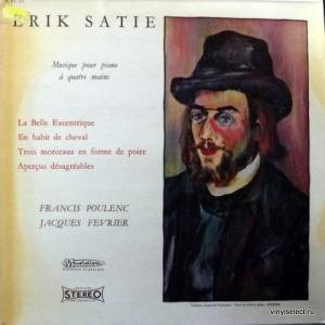 Erik Satie - Musique Pour Piano À Quatre Mains (feat.  Francis Poulenc, Jacques Février)