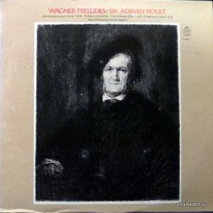 Richard Wagner - Wagner Preludes (feat. Sir Adrian Boult & New Philharmonia Orchestra)