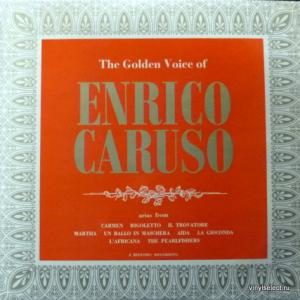 Enrico Caruso - The Golden Voice Of Enrico Caruso