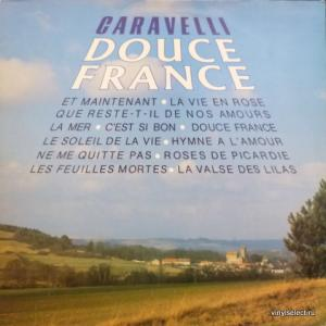 Caravelli Orchestra - Douce France