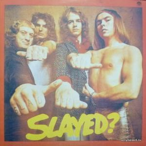 Slade - Slayed? - Убитый?