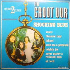Shocking Blue - Een Groot Uur Shocking Blue